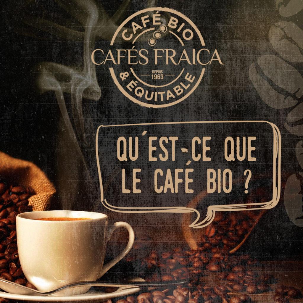 Qu'est-ce que le café bio ?
