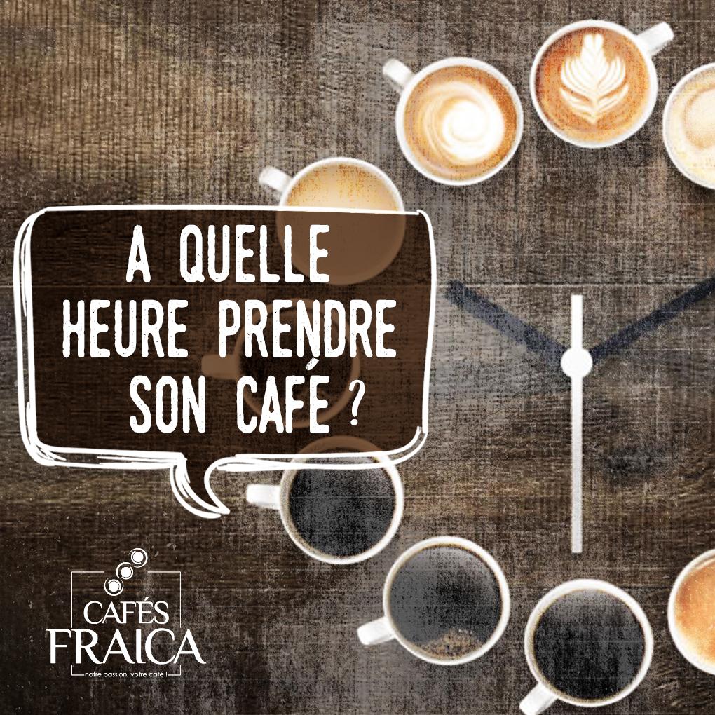 A quelle heure prendre son café ?
